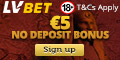 LV BET Casino And Mobile $/€5 No Deposit Bonus + 1000 LV Spins A3_engeuro_120x60